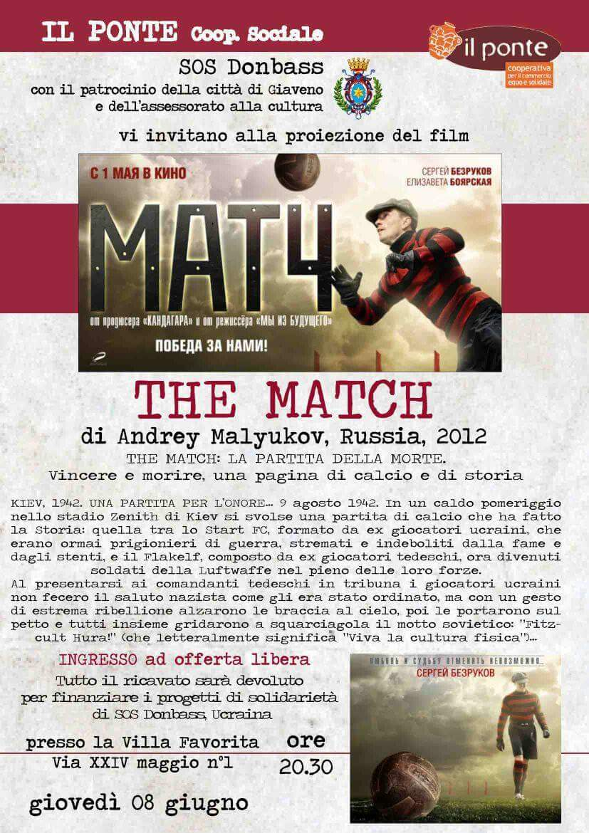 "Proiezione del film ""The Match"" Giaveno 08-06-2017 ore 20.30 c/o Villa Favorita"
