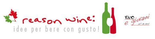 Reason Wine: idee per bere con gusto! Concorso Video