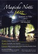 Magiche Notti Jazz Armonie in Villa, I Edizione. Concerti Jazz a Villa Malenchini a Carignano di Parma