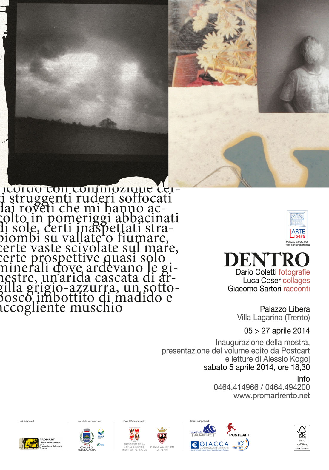DENTRO. Dario Coletti, fotografie Luca Coser, collages Giacomo Sartori, racconti