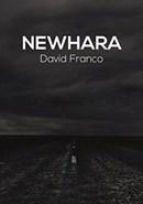 Newhara di David Franco: un romanzo fantasy che sa di realtà…