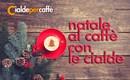 Natale al Caffè con CialdeperCaffè il negozio online