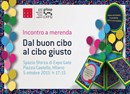 """Expogate, in centro a Milano, lunedì 5 ottobre 2015: merenda e musica nell'incontro """"Dal buon cibo al cibo giusto"""""""