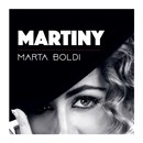 """MARTINY"" ARRIVA L'ALBUM D'ESORDIO DI MARTA BOLDI"