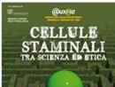 CELLULE STAMINALI FRA SCIENZA ED ETICA