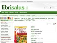 Golosità senza Glutine. 140 ricette naturali per sorridere alla celiachia (EBOOK-PDF)