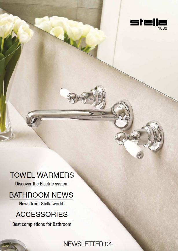 Newsletter n. 4 di Rubinetterie Stella. Accattivanti novità per le sale da bagno più lussuose