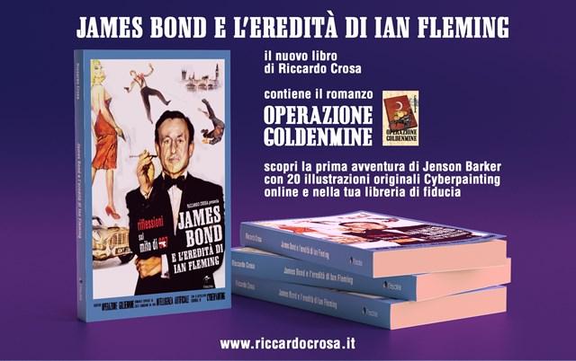 James Bond e Ian Fleming protagonisti del nuovo libro di Riccardo Crosa