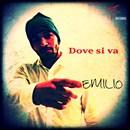 """""""DOVE SI VA"""" nuovo singolo di EMILIO"""