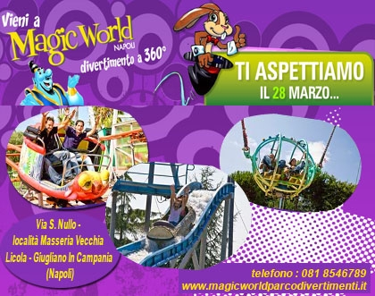 Con Assointesa entri GRATIS al Magic World Parco Divertimenti di Napoli