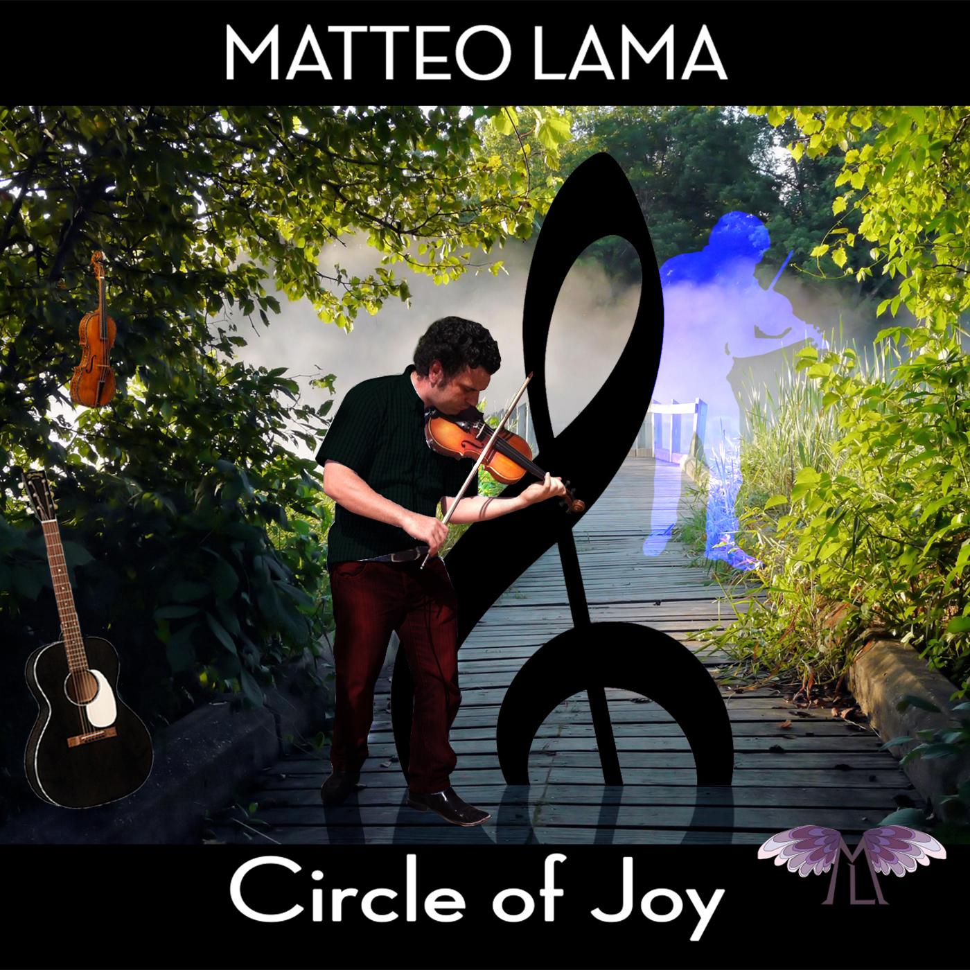 Circle Of Joy il nuovo album del violinista Matteo Lama.