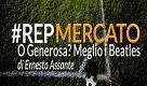 #RepMercato, O Generosa? Meglio i Beatles - La Repubblica