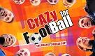Crazy for football, il trailer